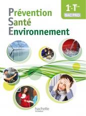 Prévention Santé Environnement 1re-Terminale Bac pro - Livre élève - Ed. 2014