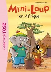 Mini-Loup 12 - Mini-Loup en Afrique
