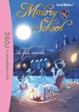 Malory School 04 - La fête secrète