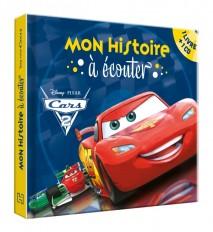 CARS 2 - Mon Histoire à Écouter - livre CD - L'histoire du film - Disney Pixar