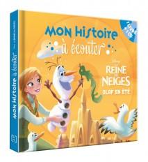 LA REINE DES NEIGES - Mon Histoire à Écouter - Livre CD - Olaf en été - Disney