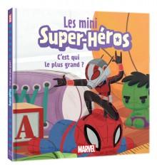 MARVEL - Les mini super héros - C'est qui le plus grand ?