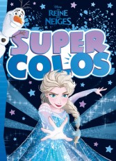 LA REINE DES NEIGES - Super Colos - Titre Hiver - Disney