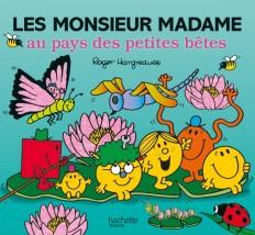 Monsieur Madame-les Monsieur Madame au pays des petites bêtes