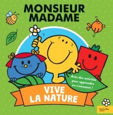 Monsieur Madame - Vive la nature