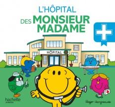 L'hôpital des Monsieur Madame