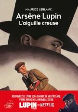 Arsène Lupin, l'Aiguille creuse - Texte intégral