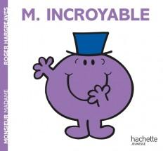 Monsieur Incroyable