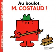 Au boulot, Monsieur Costaud