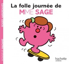 La folle journée de Madame Sage