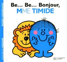 B...Bon...Bonjour, Madame Timide