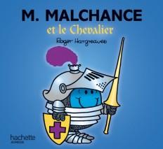 Monsieur Malchance et le chevalier
