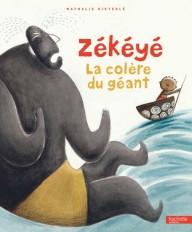 Zékéyé - La colère du géant