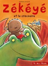 Zékéyé et le crocodile