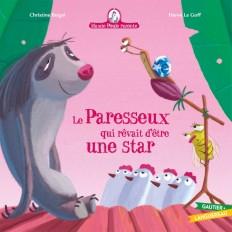 Mamie Poule raconte - Le Paresseux qui rêvait d'être une star