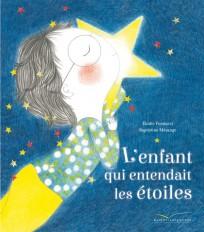 L'enfant qui entendait les étoiles