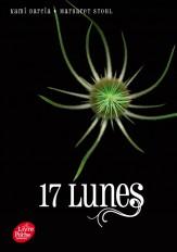 Saga sublimes Créatures - Tome 2 - 17 Lunes
