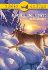 Bibliocollège - L'Appel de la forêt, Jack London