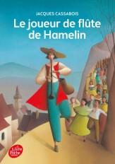 Le joueur de flûte de Hamelin - Six contes du temps jadis