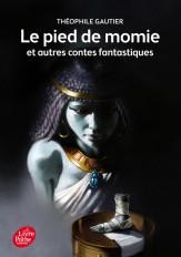 Le pied de momie et autres récits fantastiques