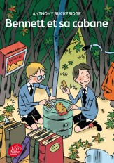 Bennett - Tome 1 - Bennett et sa cabane