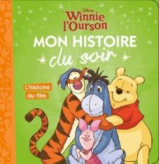 WINNIE - Mon Histoire du Soir - L'histoire du film - Disney