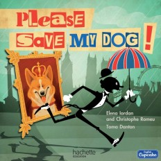 Please save my dog Album 4 - 2016 / Anglais CM1 English Cupcake