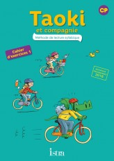 Taoki et compagnie CP - Cahier élève 1 - Edition 2017