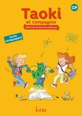 Taoki et compagnie CP - Guide pédagogique - Edition 2017