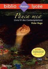 Bibliolycée - Pauca meae (Livre IV des Contemplations), Victor Hugo