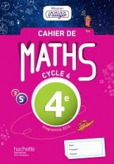 Cahier de maths Mission Indigo 4e - éd. 2017