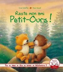 Tu me lis une histoire ? - Reste mon ami Petit-Ours !