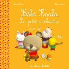 Bébé Koala - Le petit orchestre