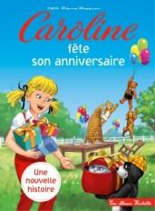 Caroline fête son anniversaire