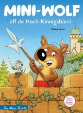 Mini-Wolf ùff de Hoch-Kìnnigsbùrri (Mini-Loup au Haut-Koenigsbourg)