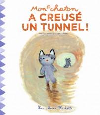 Mon chaton a creusé un tunnel !