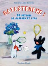 CATASTROPHE 10 BETISES DE GASPARD ET LISA