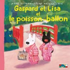 Gaspard et Lisa et le poisson ballon