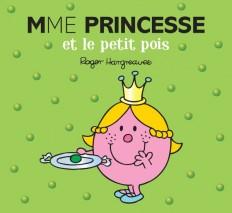 Madame Princesse et le Petit Pois