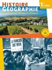 Histoire Géographie EMC 1re STMG - Livre élève - ED. 2017