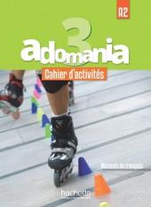 Adomania 3 : Cahier d'activités + CD audio + Parcours digital