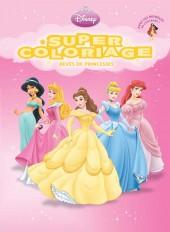 Rêves de princesses, SUPER COLORIAGE