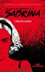 Les Nouvelles Aventures de Sabrina - Le prequel de la série Netflix