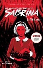 Les Nouvelles Aventures de Sabrina - La Fille du Chaos
