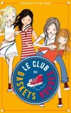 Le club des baskets rouges - Tome 2 - Vacances entre amies