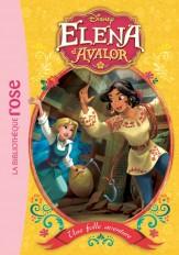 Elena d'Avalor 02 - Une folle aventure