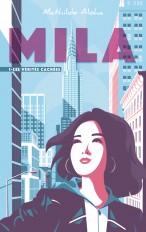 Mila - Tome 1 - Les vérités cachées
