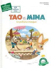 Premières lectures - Tao et Mina: Le pollueur masqué