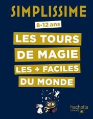 Simplissime - Les tours de magie les + faciles du monde