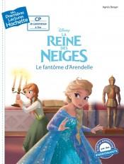 Premières lectures - Disney -La Reine des Neiges: Le fantôme d'Arendelle